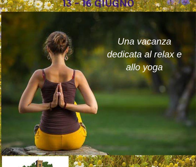 Vacanza Yoga 13 – 16 Giugno